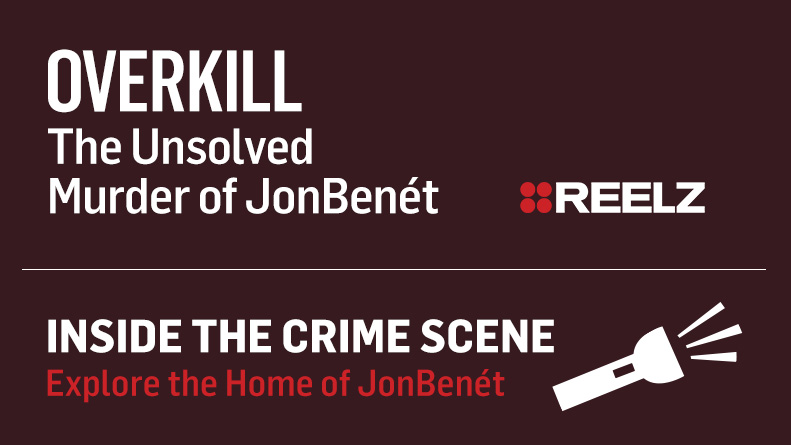 Inside the Crime Scene: Explore the Home of JonBenét