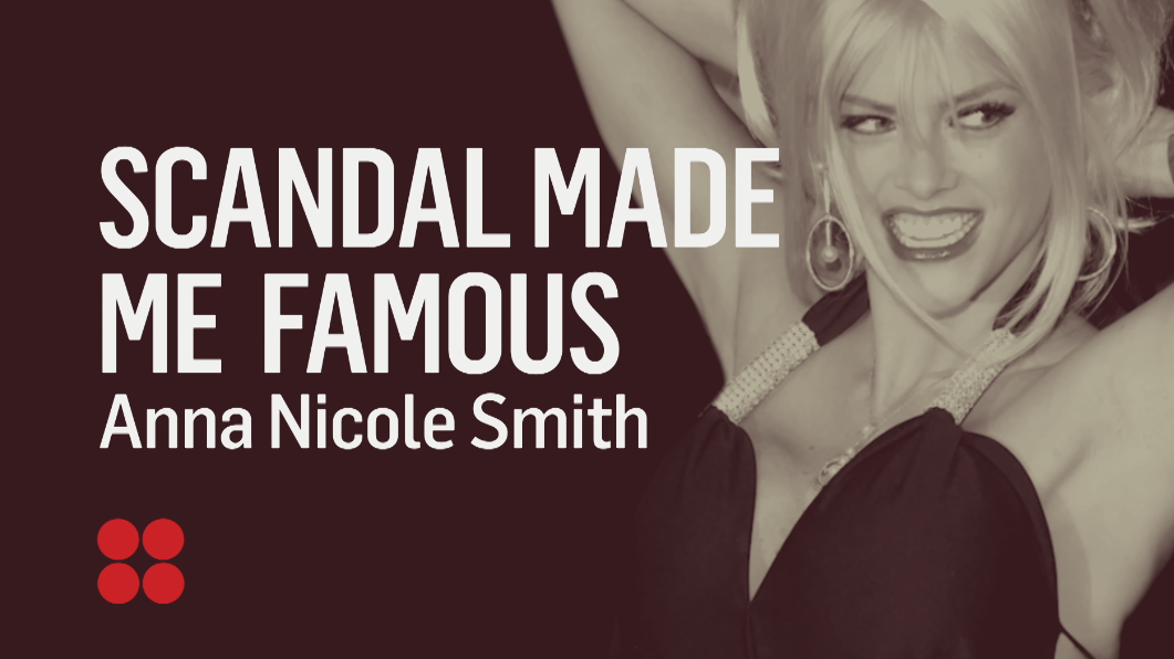 Scandal By The Numbers: Anna Nicole Smith