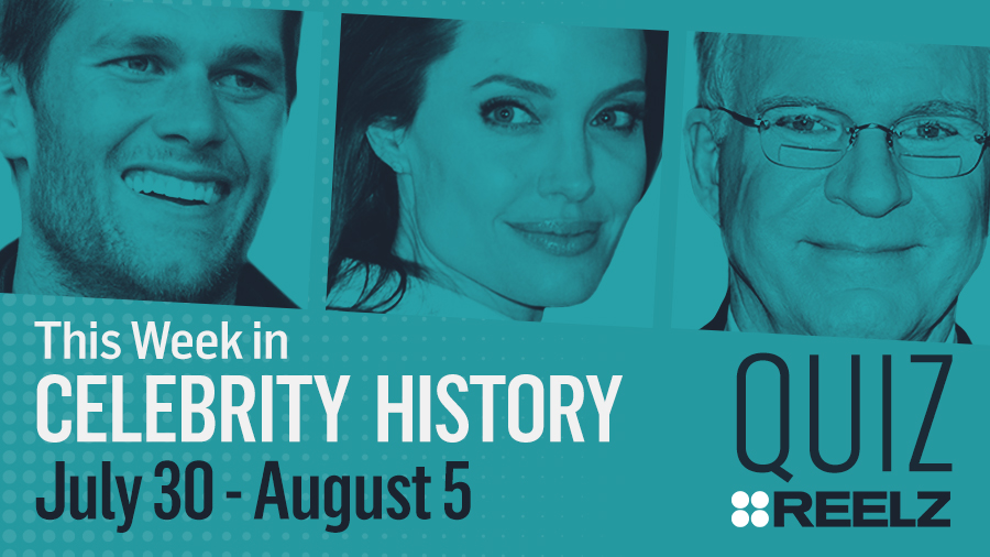 Quiz: This Week in Celebrity History: July 30 - Aug 5