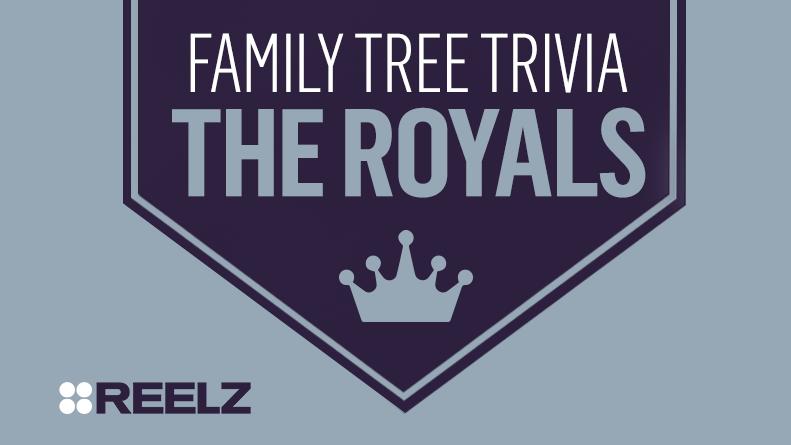 Family Tree Trivia: The Royals