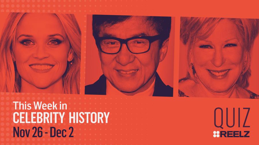 Quiz: This Week in Celebrity History: Nov 26 - Dec 2