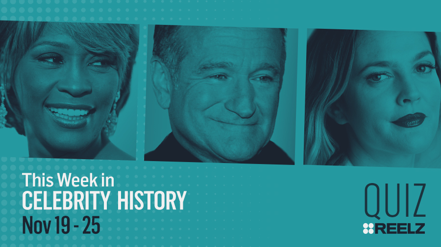Quiz: This Week in Celebrity History: Nov 19 - 25