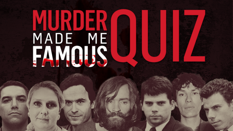 Murder Made Me Famous Quiz