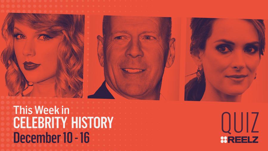 Quiz: This Week in Celebrity History: Dec 10 - 16