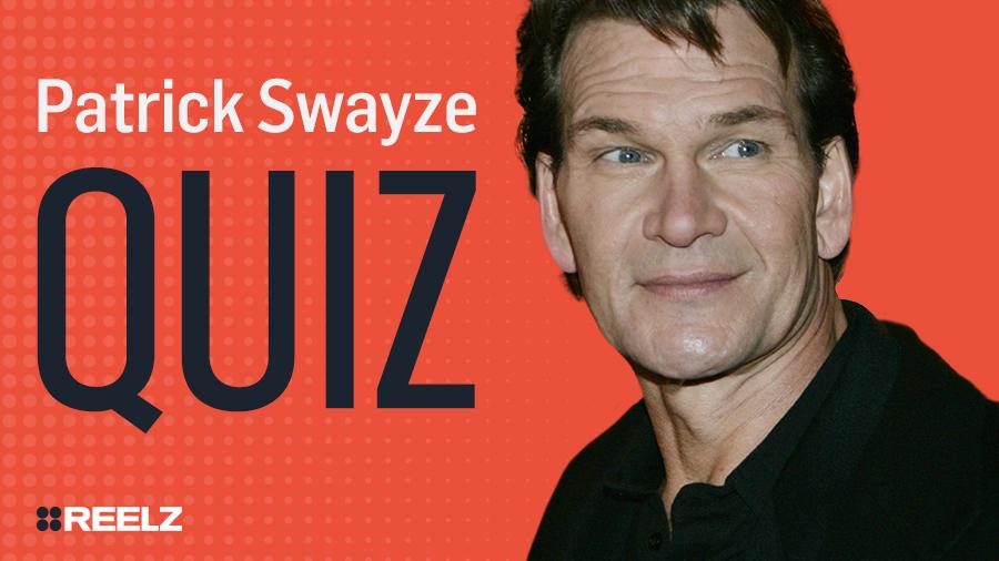 Celebrity Quiz: Patrick Swayze