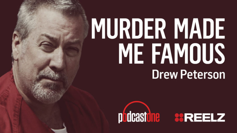 Murder Made Me Famous Podcast: Drew Peterson
