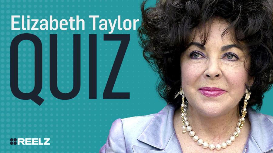 Celebrity Quiz: Elizabeth Taylor