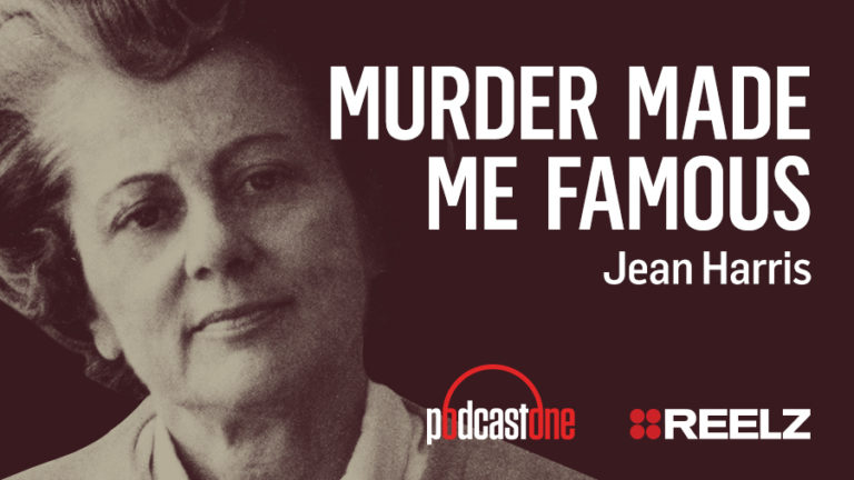 Murder Made Me Famous Podcast: Jean Harris