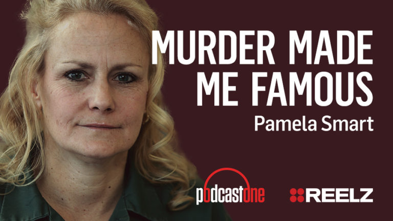 Murder Made Me Famous Podcast: Pamela Smart - One-On-One Interview
