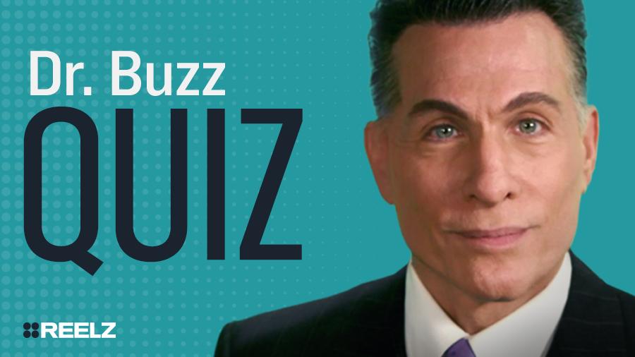 Celebrity Quiz: Dr. Buzz