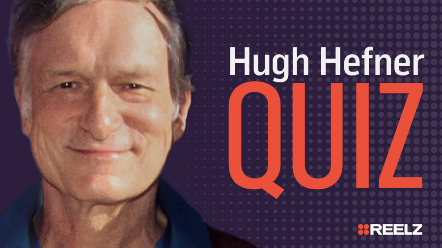 Celebrity Quiz: Hugh Hefner