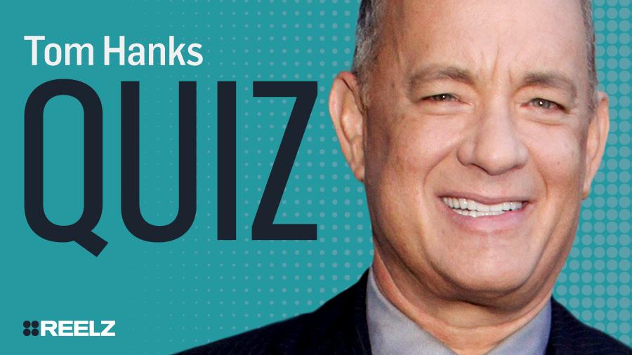 Celebrity Quiz: Tom Hanks