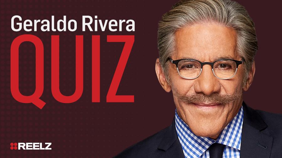 Celebrity Quiz: Geraldo Rivera