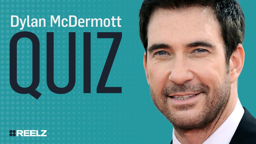 Celebrity Quiz: Dylan McDermott
