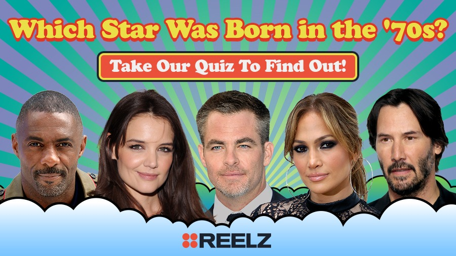 Which Star Was Born in the '70s?