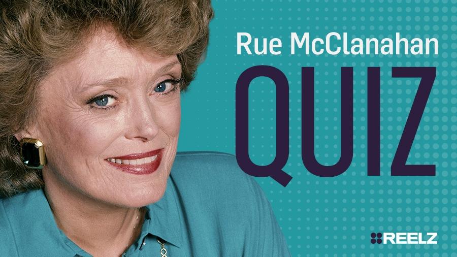 Celebrity Quiz: Rue McClanahan