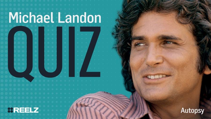 Celebrity Quiz: Michael Landon