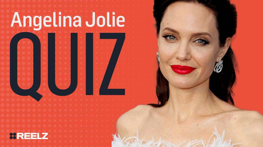 Celebrity Quiz: Angelina Jolie