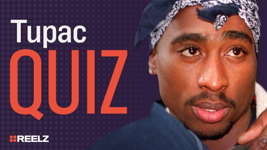Celebrity Quiz: Tupac
