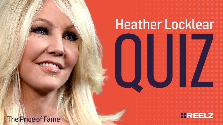 Celebrity Quiz: Heather Locklear