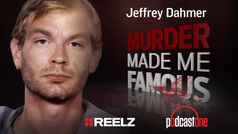 Jeffrey Dahmer - Murder Made Me Famous Podcast
