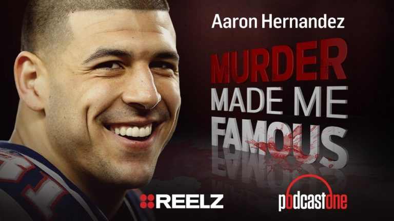 Aaron Hernandez - Murder Made Me Famous Podcast