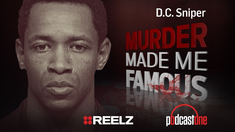 DC Sniper - Murder Made Me Famous Podcast