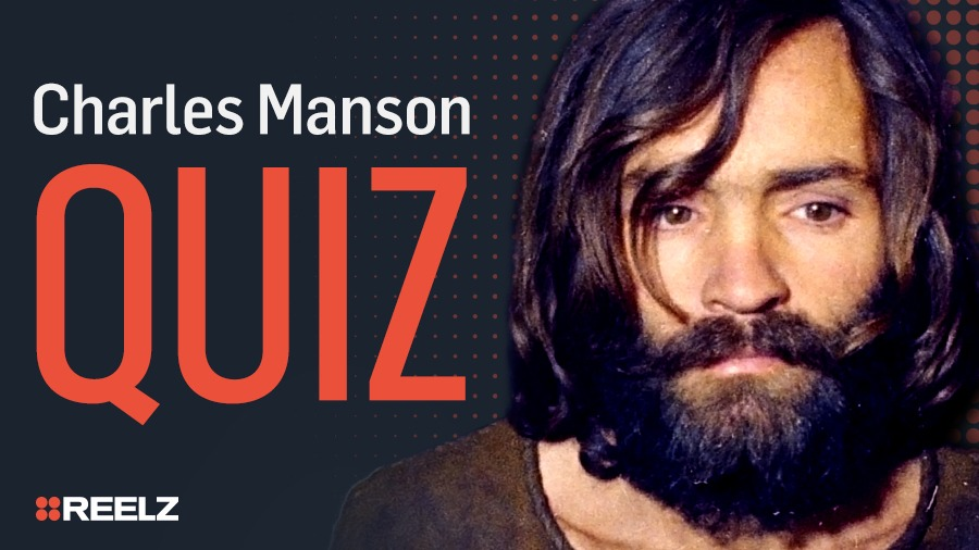 Test Your Knowledge: Charles Manson