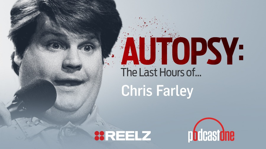 The Last Hours of Chris Farley – Autopsy Podcast