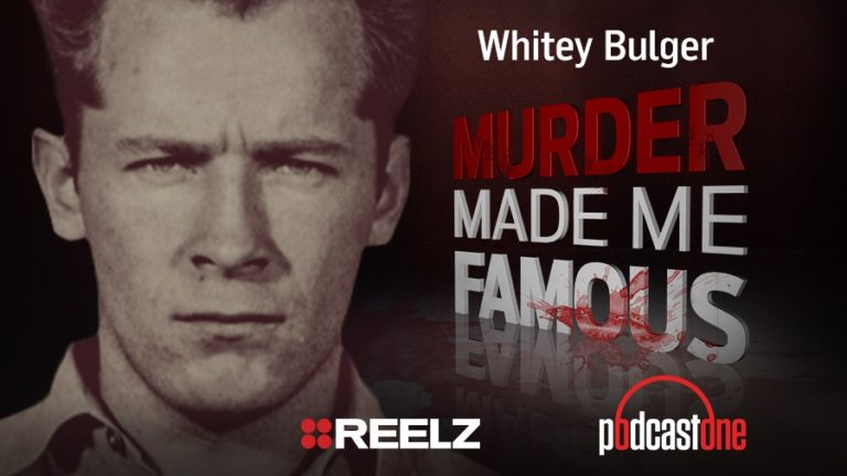 Whitey Bulger - Murder Made Me Famous Podcast