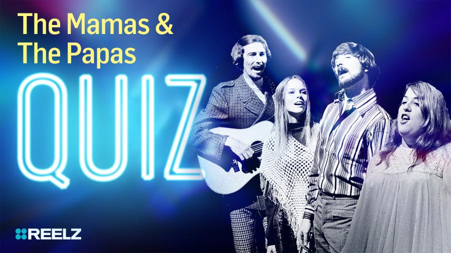 Celebrity Quiz: The Mamas & The Papas