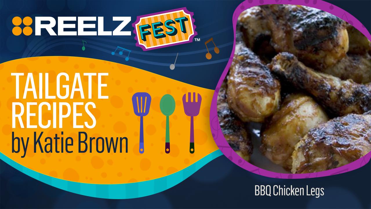 Club REELZ Exclusive - REELZ Fest™ BBQ Chicken Legs Recipe