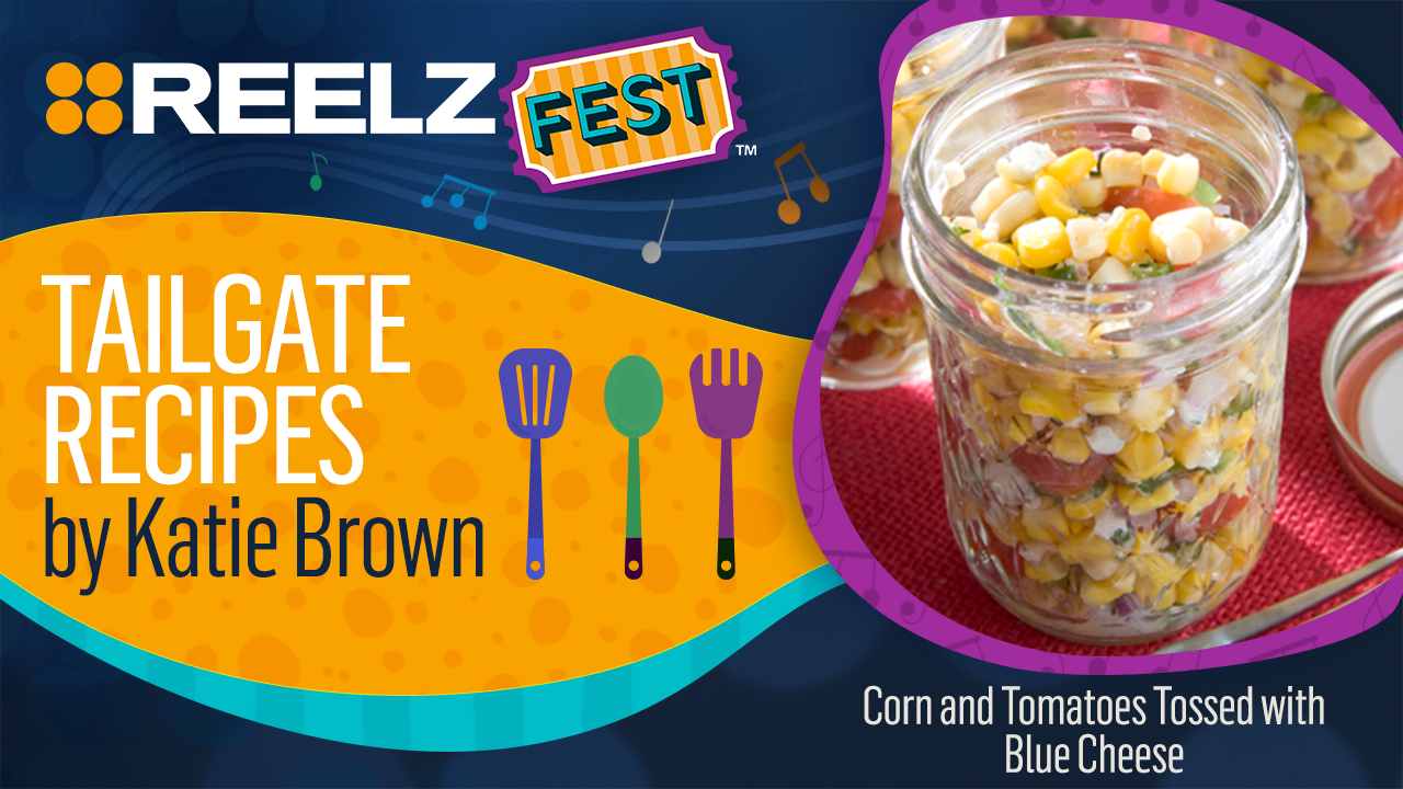 REELZ Fest™ Corn and Tomatoes Tossed with Blue Cheese Recipe